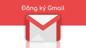 Cách tạo tài khoản Gmail