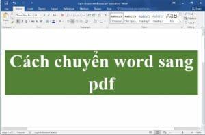 Cách chuyển word sang pdf