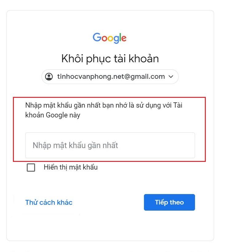 Quên mật khẩu Gmail - Cách khôi phục tài khoản Google - Mật khẩu gần nhất