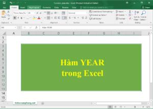 Hướng dẫn sử dụng hàm year trong excel