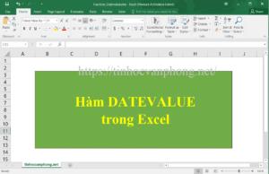 Hàm datevalue trong excel