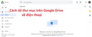 tải thư mục trên google drive - feature