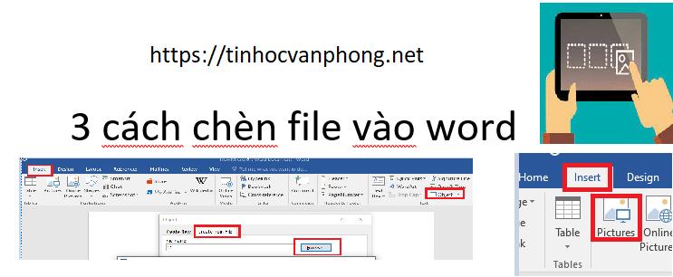 3 cách chèn file vào word