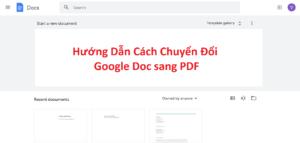 hướng dẫn chuyển file google doc sang pdf