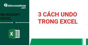 3 cách undo trong excel