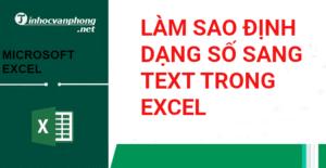 Làm sao định dạng số sang text trong excel