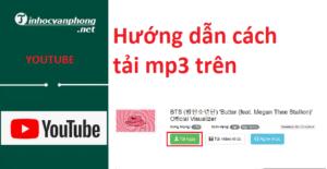 Hướng dẫn cách tải mp3 trên Youtube về máy điện thoại iphone, sam sung