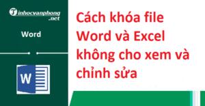 khóa file Word và Excel