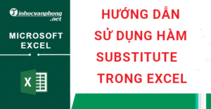 sử dụng hàm SUBSTITUTE trong excel