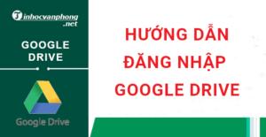 hướng dẫn đăng nhập google drive trên máy tính và điện thoại android