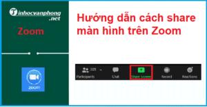 Hướng dẫn cách share màn hình trên Zoom từ máy tính và điện thoại