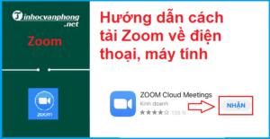Hướng dẫn cách tải Zoom về điện thoại, máy tính và các bước cài đặt