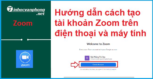 Hướng dẫn cách tạo tài khoản Zoom trên điện thoại và máy tính